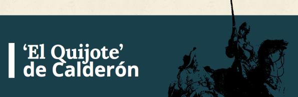 El Quijote de Calderón